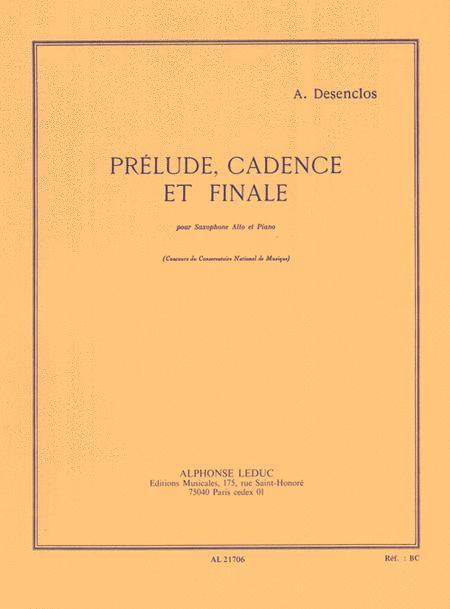 Prelude, Cadence et Finale