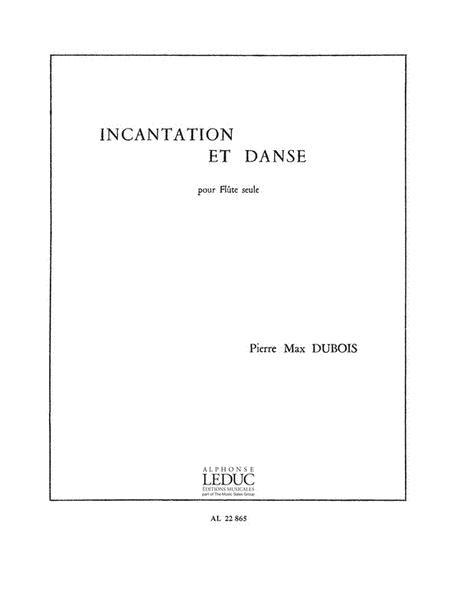 Incantation Et Danse (flute Solo)