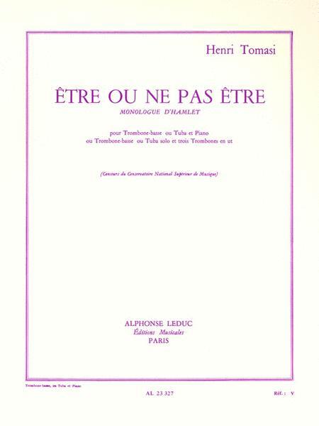 Etre Ou Ne Pas Etre (tuba & Piano)