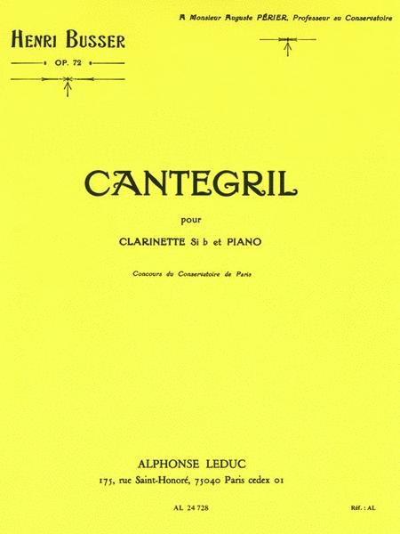 Cantegril Op.72 (clarinet & Piano)