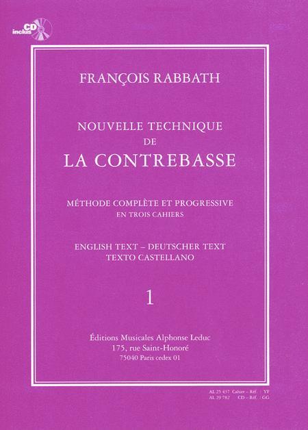 Nouvelle Technique de la Contrebasse - Volume 1