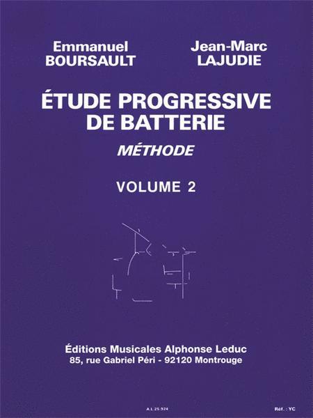 Emmanuel Boursault Et Jean-marc Lajudie - Etude Progressive De Batterie , Vol. 2