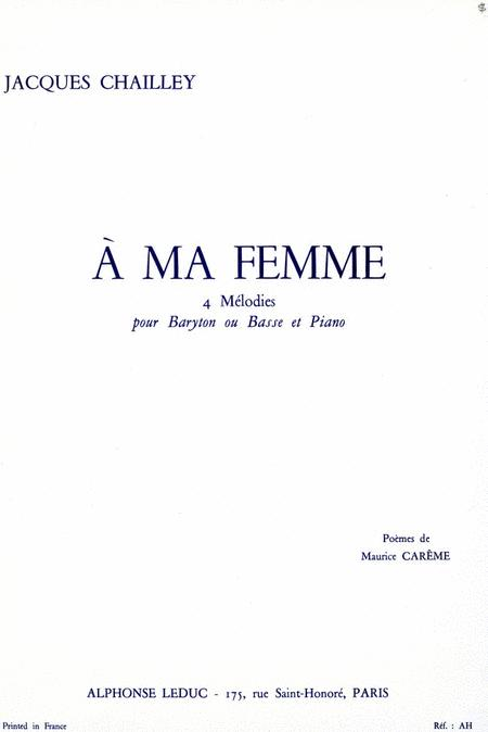 A Ma Femme 4 Melodies Barbass Voice Amp Piano By
