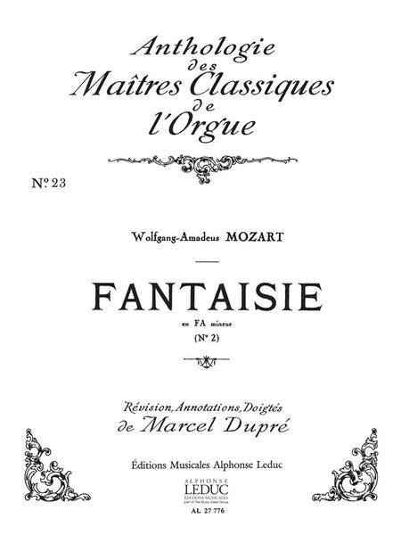 Fantaisie No.2, Kv608 In F Minor (maitres Classiques 23) (org