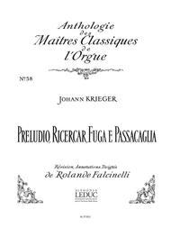 Preludio, Ricercar, Fuga E Passacaglia (maitres No.58) (organ)