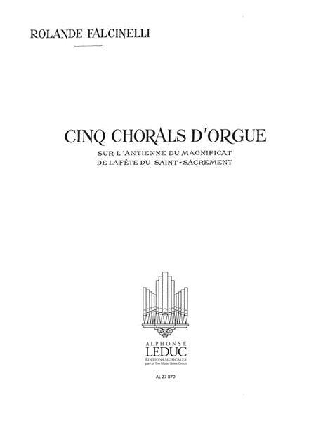 5 Chorals Sur L'antienne Du Magnificat Du Saint Sacrament (organ)