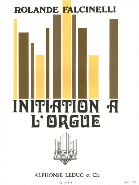 Initiation To The Organ