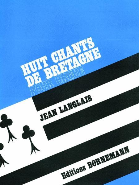 8 Chants De Bretagne (organ)