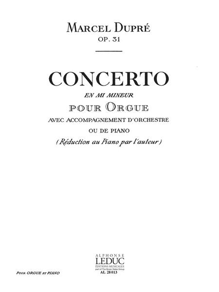 Concerto Op.31 In E Minor (organ & Piano)
