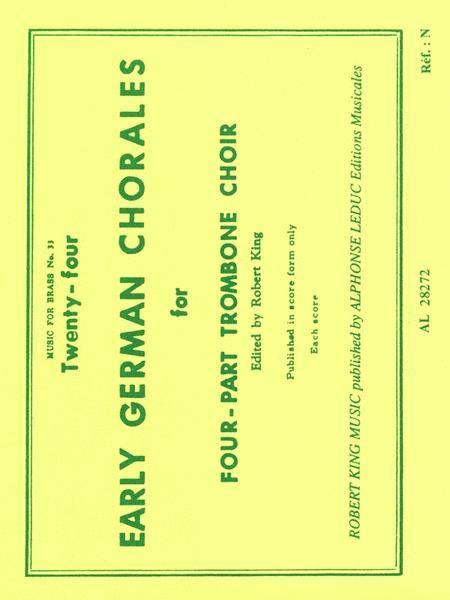 Twenty-four Early German Chorales (trombone Quartet)