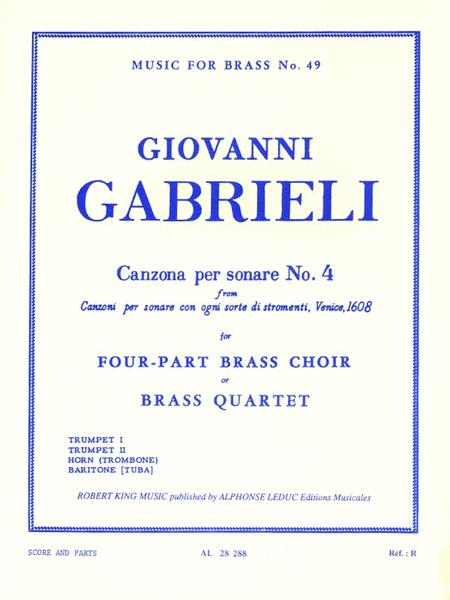 Canzona Per Sonare No. 4, For Four-part Brass Choir Or Brass Quarte
