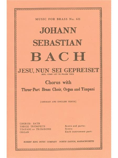 Jesu, Nun Sei Gepreiset Bwv41 (choral-mixed Accompanied)
