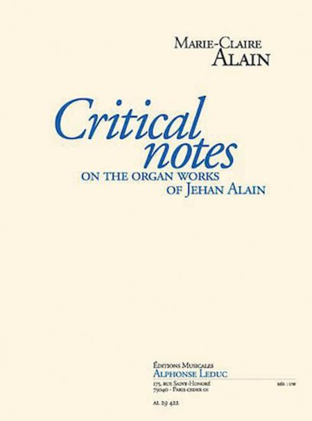 Critical Notes On The Organ Work Of Jehan Alain Version Anglaise (trad. Dr N