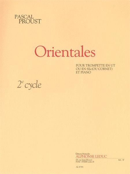 Orientales (cycle 2) Pour Trompette En Ut Ou En Si B (ou Cornet) Et Piano