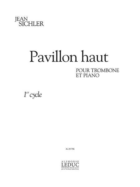 Pavillon Haut (2') (cycle 1) Pour Trombone Et Piano