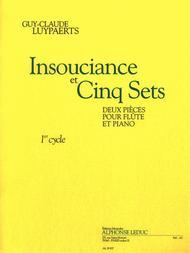 Insouciance Et Cinq Sets (cycle 1) 2 Pieces Pour Flute Et Piano