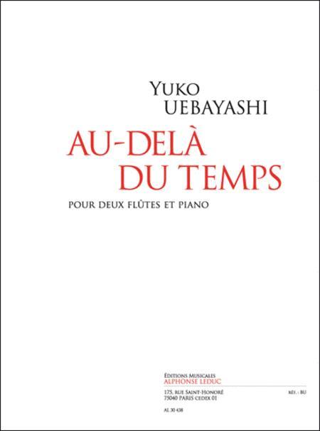 Au-dela Du Temps Pour 2 Flutes Et Piano