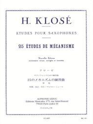 Hyacinthe Klose - Vingt-cinq Etudes De Mecanismes Pour Saxophones
