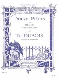 Douze Pieces Pour Orgue
