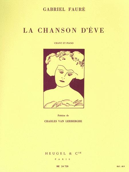 Le Chanson D'Eve For Voice And Piano