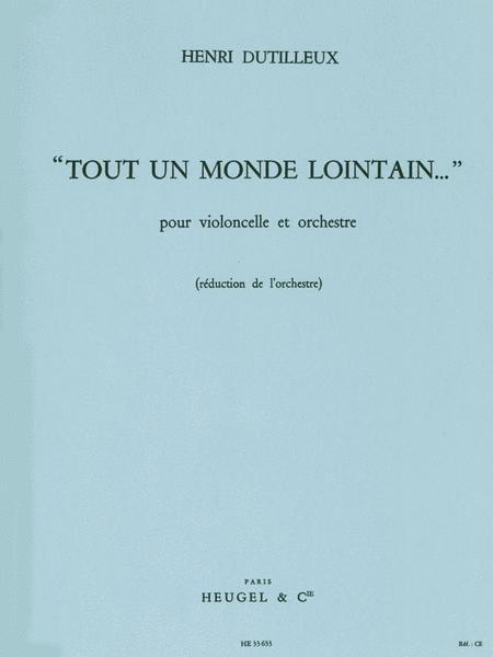 Henri Dutilleux: Tout Un Monde Lontain