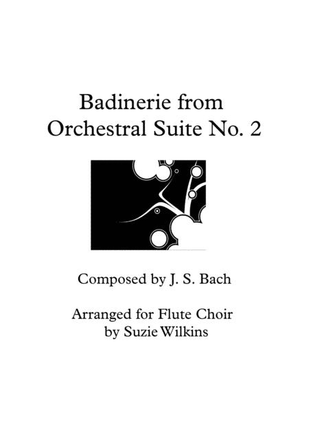 Badinerie from Bach's Orchestral Suite No. 2 for Flute Choir or Flute Quintet