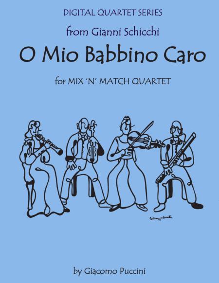 O Mio Babbino from Gianni Schicchi for String Quartet (or Three Violins & Cello) with optional Piano