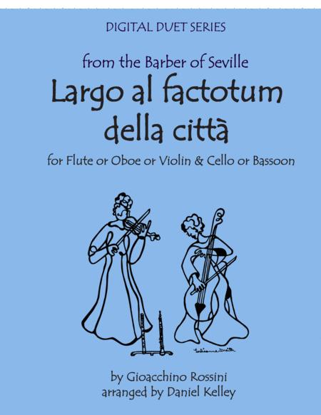 Largo al Factotum from Rossini's Barber of Seville for Duet - Flute or Oboe or Violin & Cello or Bassoon
