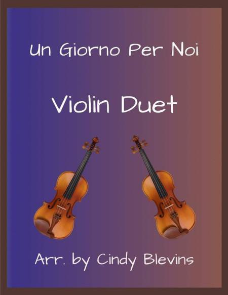 Un Giorno Per Noi, for Violin Duet