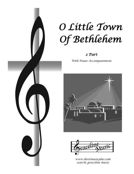 O Little Town Of Bethlehem 2 Part