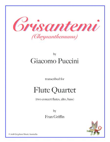 Crisantemi (Chrysanthemums) by Puccini, transcribed for flute quartet