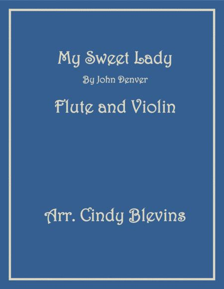 My Sweet Lady, for Flute and Violin