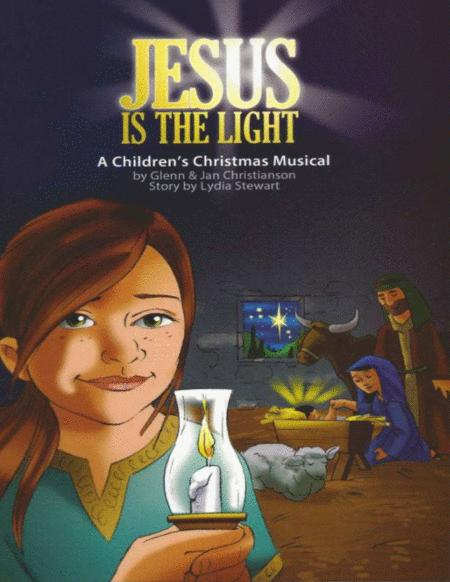 Preview Jesus Is The Light - Christmas Cantata (S0.371591) - Sheet Music Plus
