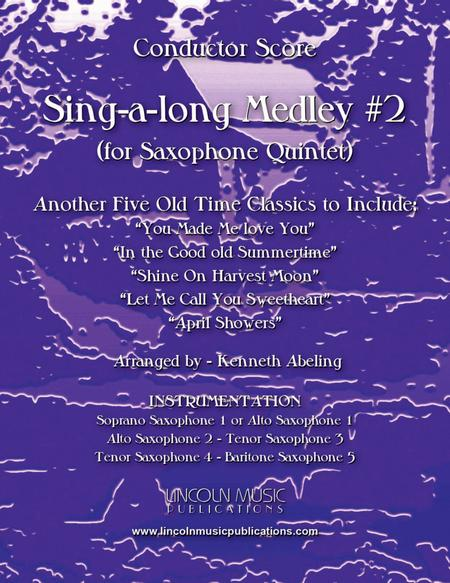 Sing-along Medley #2 (for Saxophone Quintet SATTB or AATTB)