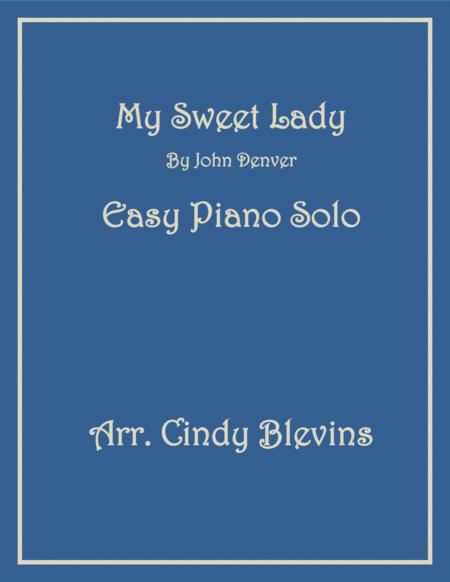 My Sweet Lady, Easy Piano Solo