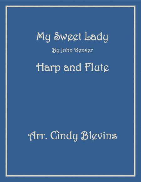 My Sweet Lady, for Harp and Flute
