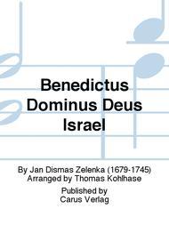 Benedictus Dominus Deus Israel