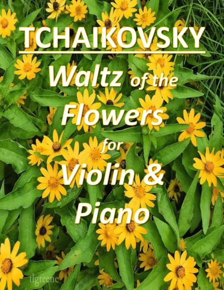 Tchaikovsky: Waltz of the Flowers from Nutcracker Suite for Violin & Piano
