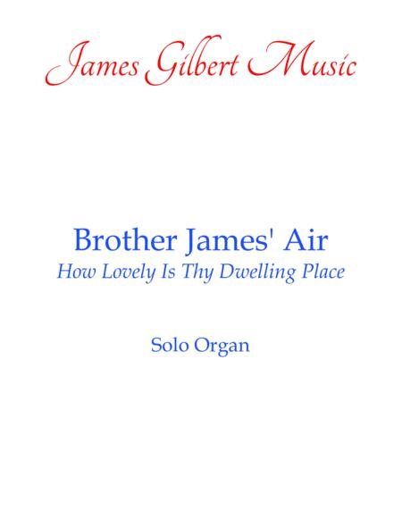 Brother James' Air - How Lovely Is Thy Dwelling Place (OR086)