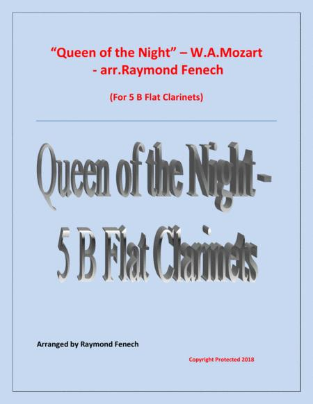 Queen of the Night - From the Magic Flute - 5 B Flat Clarinets Quintet