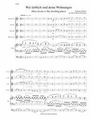 Wie lieblich sind deine Wohnungen (How lovely is Thy dwelling place) for saxophone quartet and organ