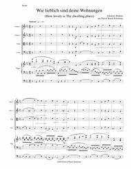 Wie lieblich sind deine Wohnungen (How lovely is Thy dwelling place) for string quartet and organ