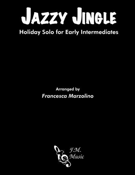 Jazzy Jingle (Holiday Solo for Early Intermediates)