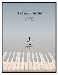 A Million Dreams (1 piano, 4 hands)