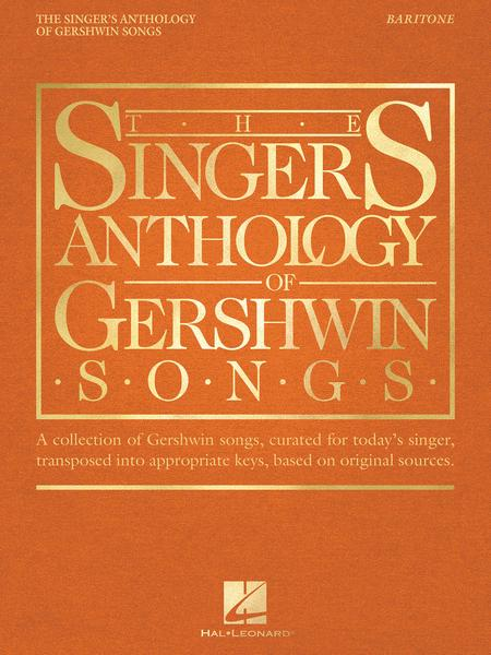 The Singer's Anthology of Gershwin Songs - Baritone