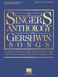 The Singer's Anthology of Gershwin Songs - Mezzo-Soprano/Belter
