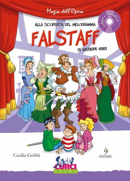 Alla scoperta del melodramma - Falstaff di Giuseppe Verdi