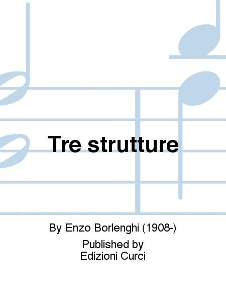 Tre strutture