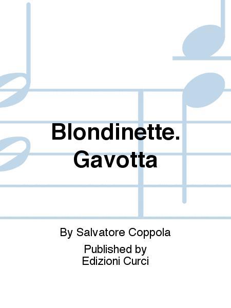 Blondinette. Gavotta