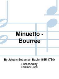 Minuetto - Bourree